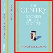 The Gentry: Stories of the English | [Adam Nicolson]