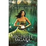 Cast in Peril (       UNABRIDGED) by Michelle Sagara Narrated by Khristine Hvam
