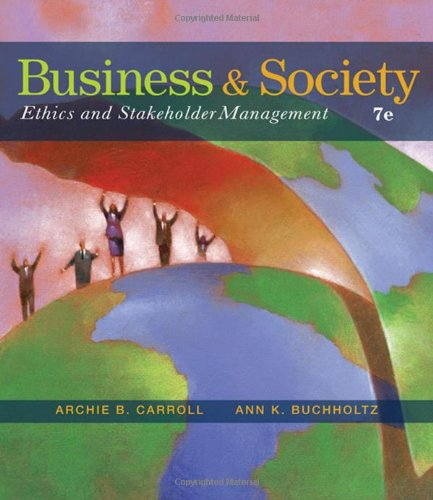 Business and Society: Ethics and Stakeholder