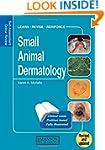 Small Animal Dermatology: Self-Assess...