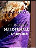 Rasa Von Werder The Future of Male - Female Relationships