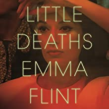 Little Deaths Audiobook by Emma Flint Narrated by Lauren Fortgang, Graham Halstead
