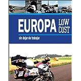 Europa low cost sin dejar de trabajar