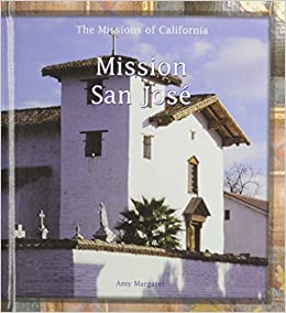 Mission San Jose de Guadalupe (Missions of California) Library Binding