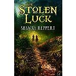 The Stolen Luck | Shawna Reppert