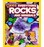 img - for National Geographic Kids Everything Rocks & Minerals (National Geographic Kids Everything (Library)) (Hardback) - Common book / textbook / text book