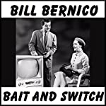 Bait and Switch: Short Story | Bill Bernico