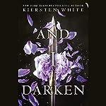 And I Darken   Kiersten White