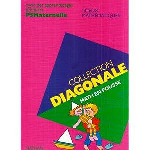 Diagonale math en pousse ps, 14 jeux mathématiques ps
