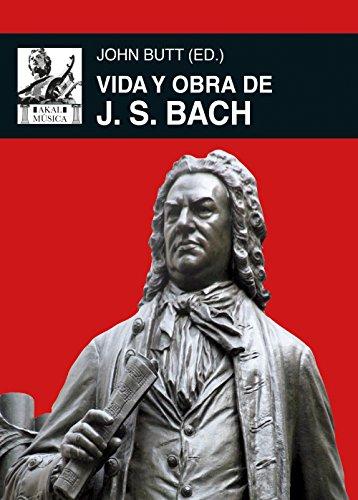 Vida y obra de J. S. Bach (Música)