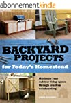 Backyard Projects for Today's Homestead