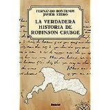 La verdadera historia de Robinson Crusoe (Umbriel Thriller)