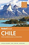 Fodor's Fodor's Chile: With Easter Island & Patagonia (Travel Guide)