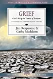Grief: God's Help in Times of Sorrow (Lifeguide Bible Studies)
