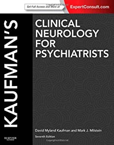 Kaufman's Clinical Neurology for Psychiatrists, 7th Edition