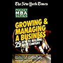The New York Times Pocket MBA: Growing and Managing a Business (       UNABRIDGED) by Kathleen R. Allen Narrated by Eric Conger