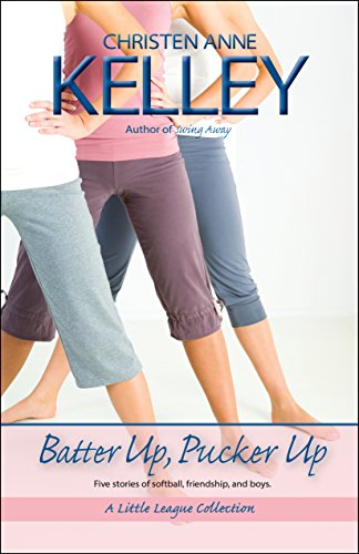 Batter Up, Pucker Up (A Little League Story Collection Book 1) PDF
