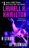 A Stroke of Midnight (0345443608) by Hamilton, Laurell K.