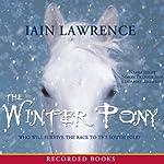 The Winter Pony | Iain Lawrence