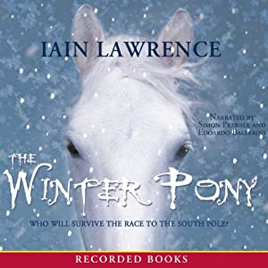 The Winter Pony | [Iain Lawrence]