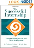 The Successful Internship: Personal, Professional, and Civic Development (Practicum / Internship)