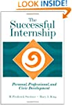 The Successful Internship: Personal,...