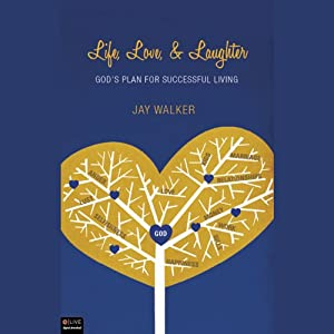 Life, Love, & Laughter Audiobook