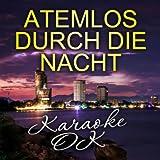 Atemlos durch die Nacht (Karaoke)