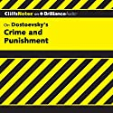 Crime and Punishment: CliffsNotes Audiobook by James L. Roberts, Ph.D. Narrated by Tim Wheeler