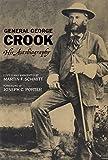 General George Crook: His Autobiography (0806119829) by Crook, George