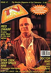 Time Zone 47: The Monthly Magazine od Cult Television: Red Dwarf, Star Trek Deep Space Nine, and Doctor Who