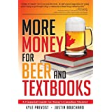More Money for Beer and Textbooksby Kyle Prevost