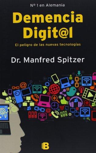 Demencia Digital (NB NO FICCION)