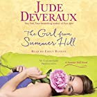 The Girl from Summer Hill: A Summer Hill Novel, Book 1 Audiobook by Jude Deveraux Narrated by Emily Rankin
