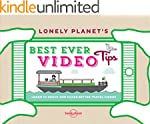 Lonely Planet's Best Ever Video Tips...
