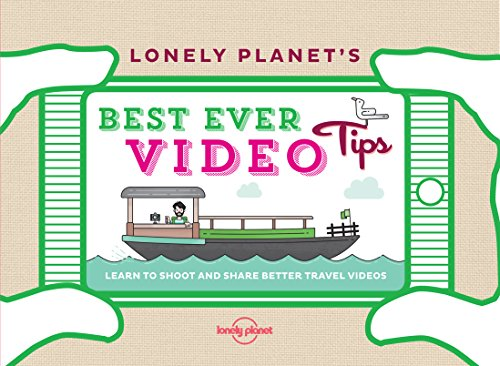 Lonely Planet - Lonely Planet's Best Ever Video Tips (Lonely Planet General Reference)
