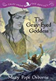 The Gray-Eyed Goddess: Tales from the Odyssey Book 04