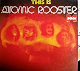 this is atomic rooster LP
