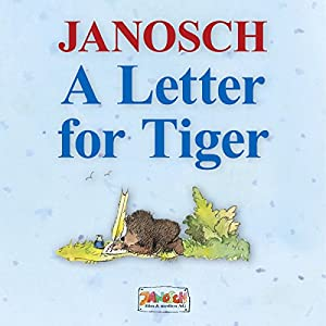 A Letter for Tiger Hörbuch