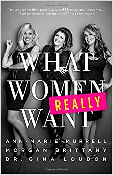 Murrell, Brittany and Loudon – What Women Really Want