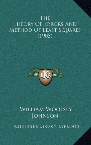 The Theory of Errors and Method of Least Squares (1905)