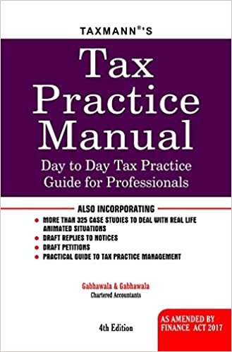 Tax Practice Manual 4th edition 2017 taxmann