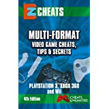 EZ Cheats  Tips and Secrets For PS3, Xbox 360 & Wii  4th Edition