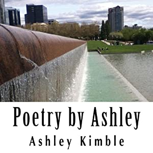 Poetry by Ashley | [Ashley Kimble]