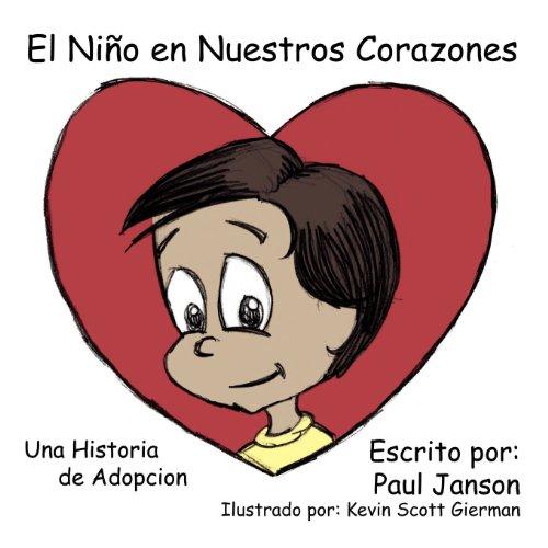 El Ni O En Nuestros Corazones (Spanish Edition) by Paul Janson (Apr 14