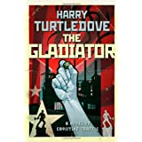 The Gladiatorby Harry Turtledove