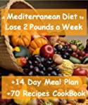 The Mediterranean Diet to Lose 2 Poun...