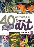 40 activités de Land Art (maternelle et primaire)