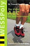 img - for Das kleine ABC der Sportverletzungen book / textbook / text book