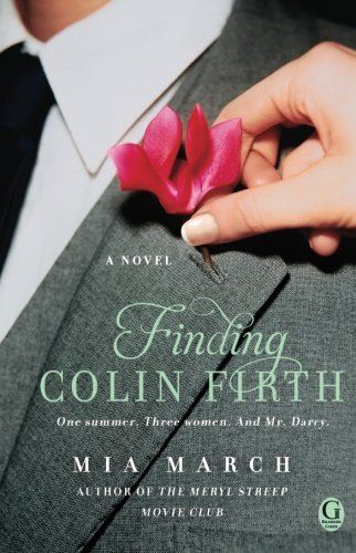Image of Finding Colin Firth: A Novel